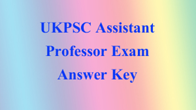 ukpsc, uttarakhand, assistant professor exam answer key, dehradun, haridwar, india