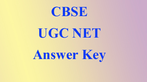 Ugc net, answer key, cbse, india