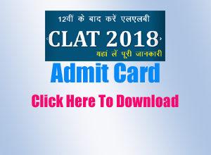 CLAT Admit Card, CLAT 2018, CLAT Syllabus, CLAT Paper, क्लैट