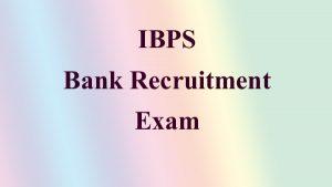 ibps exam bank job