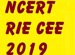 rie cee 2019, cee 2019, cee exam, ncert b.ed, admission after 12, admission alert, integrated B.Ed, RIE, CEE, Exam, एनसीईआरटी
