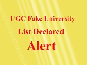 UGC Fake Universities, फेक यूनिवर्सिटी, यूनिवर्सिटी ग्रांट कमीशन, UGC, एडमिशन, फर्जी यूनिवर्सिटीज